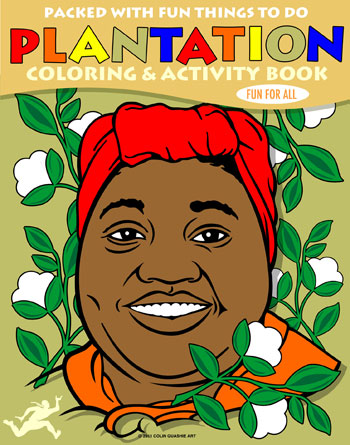 512quashie-Plantation-Coloring-Book